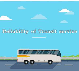Reliability of Transit service